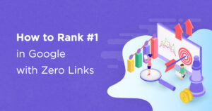 The Unique SEO Content Strategy to Rank #1 with Zero Links [Video]
